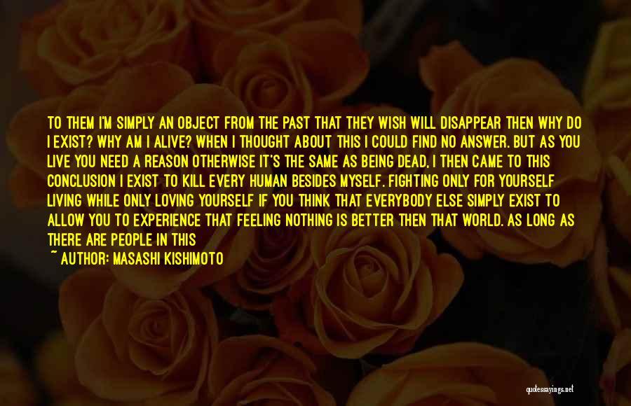 Fighting But Loving Quotes By Masashi Kishimoto