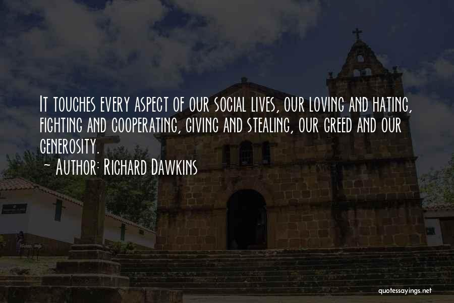 Fighting But Loving Quotes By Richard Dawkins
