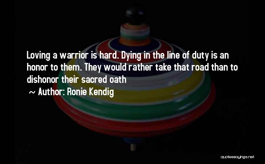 Fighting But Loving Quotes By Ronie Kendig