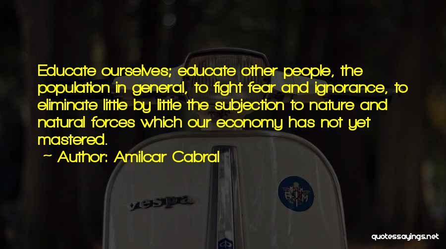 Fighting Fear Quotes By Amilcar Cabral