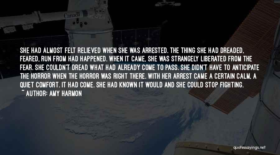 Fighting Fear Quotes By Amy Harmon