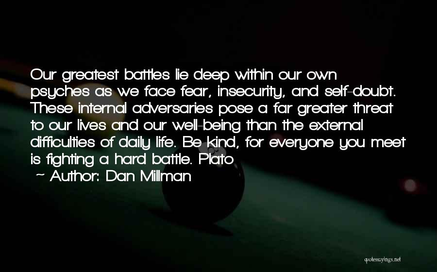 Fighting Fear Quotes By Dan Millman