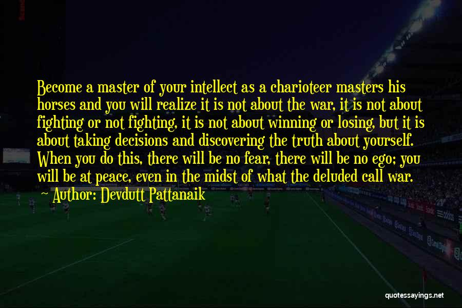 Fighting Fear Quotes By Devdutt Pattanaik