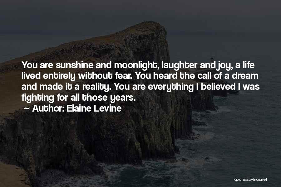 Fighting Fear Quotes By Elaine Levine