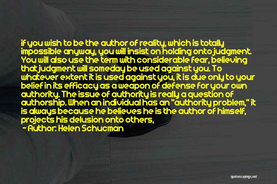 Fighting Fear Quotes By Helen Schucman