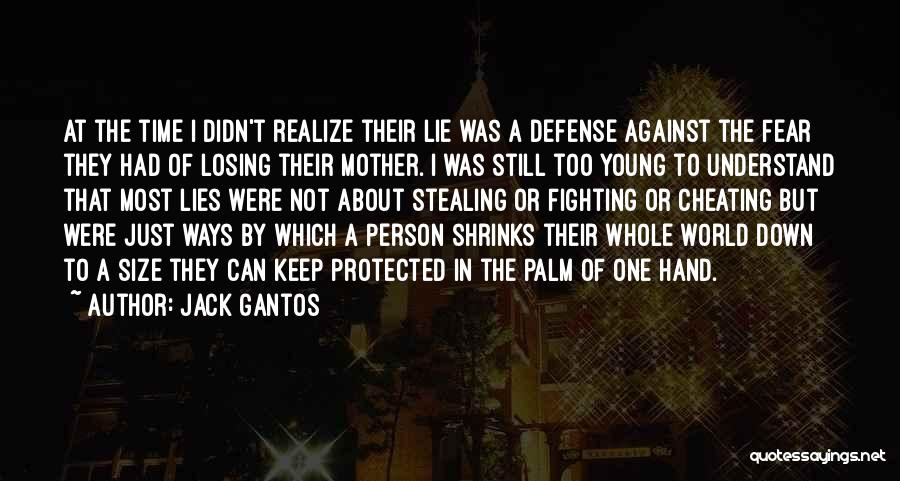 Fighting Fear Quotes By Jack Gantos