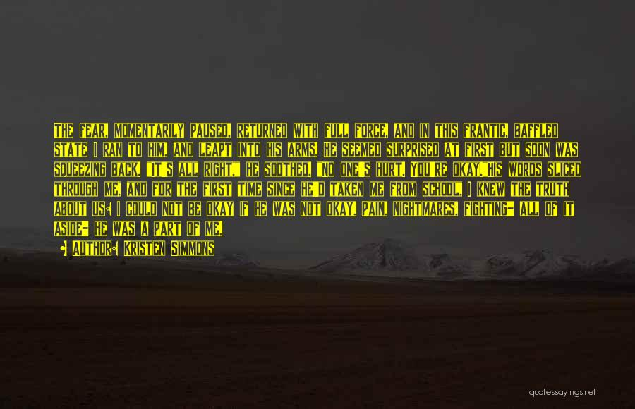 Fighting Fear Quotes By Kristen Simmons