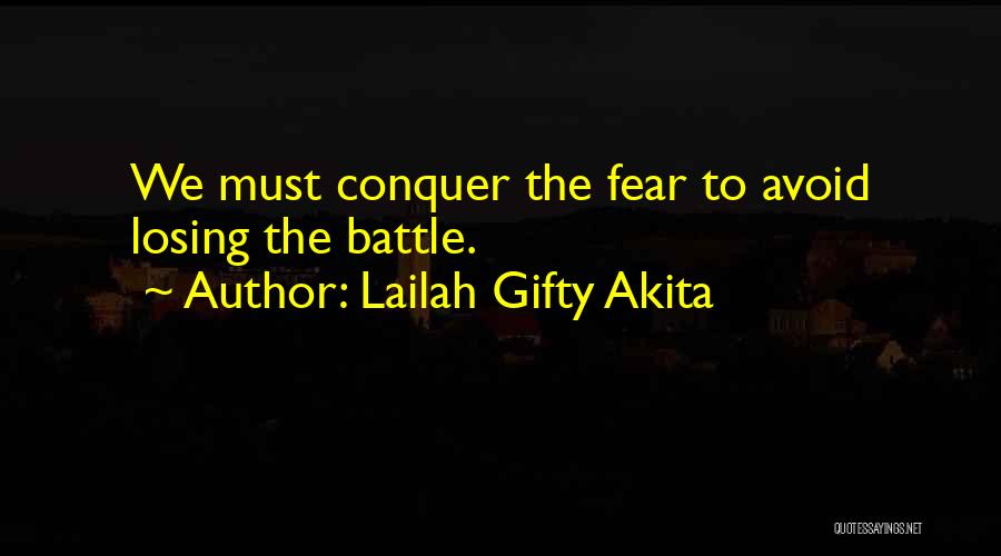 Fighting Fear Quotes By Lailah Gifty Akita