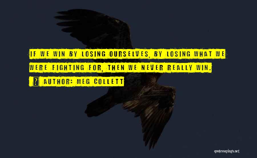 Fighting Fear Quotes By Meg Collett