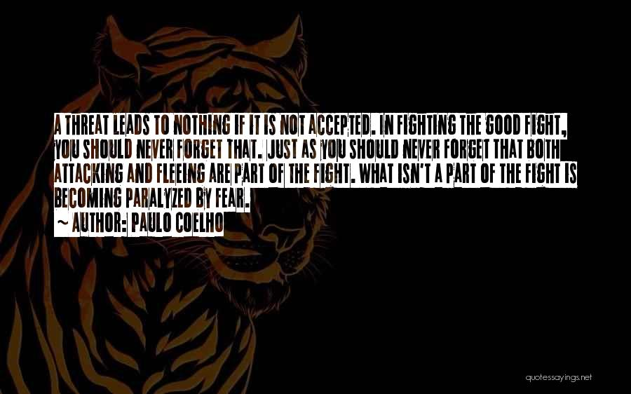 Fighting Fear Quotes By Paulo Coelho