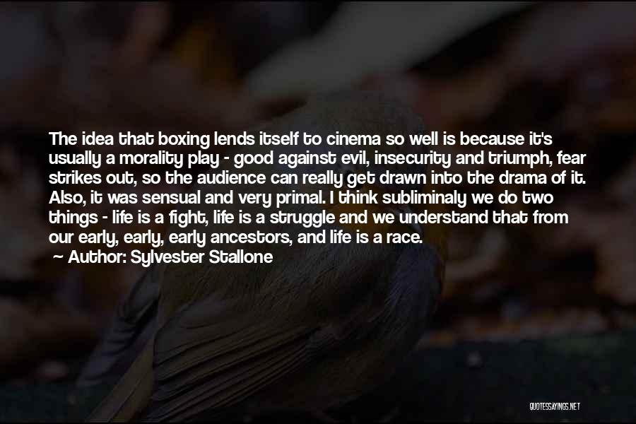 Fighting Fear Quotes By Sylvester Stallone