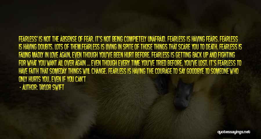 Fighting Fear Quotes By Taylor Swift