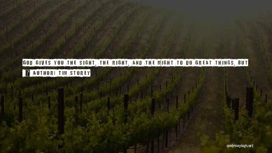 Fighting Fear Quotes By Tim Storey
