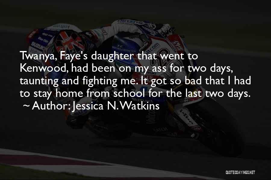 Top 19 Fighting For My Daughter Quotes & Sayings
