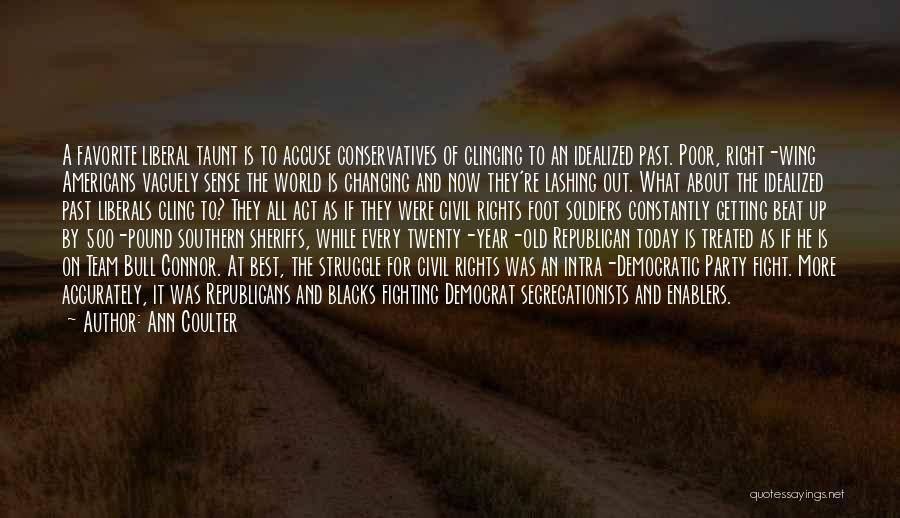 Fighting For Rights Quotes By Ann Coulter