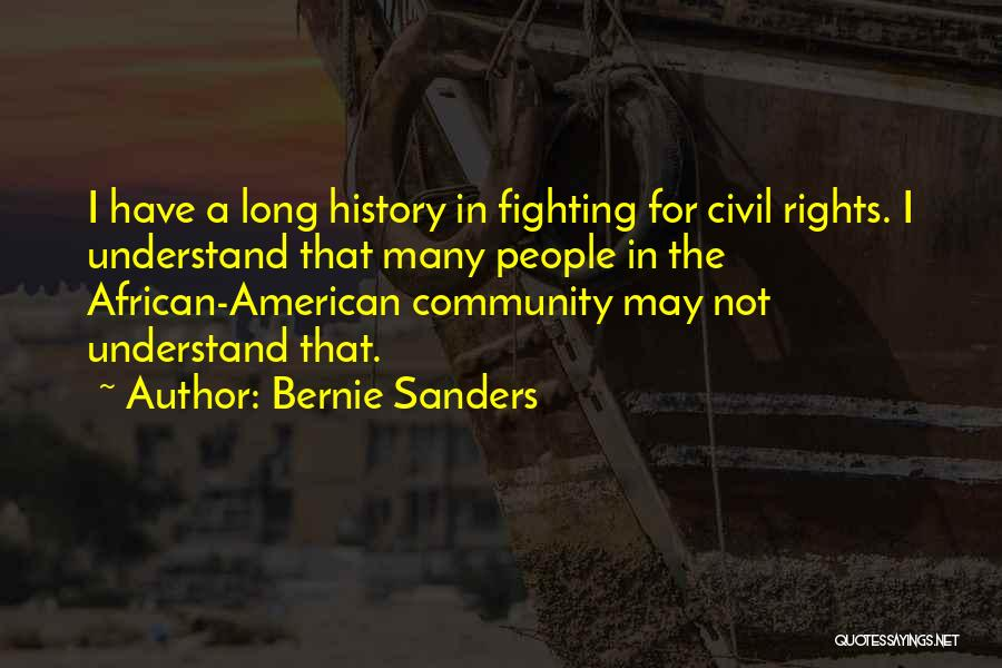 Fighting For Rights Quotes By Bernie Sanders