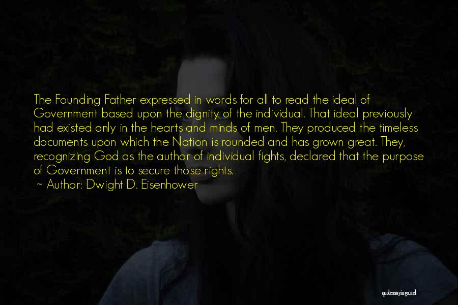 Fighting For Rights Quotes By Dwight D. Eisenhower