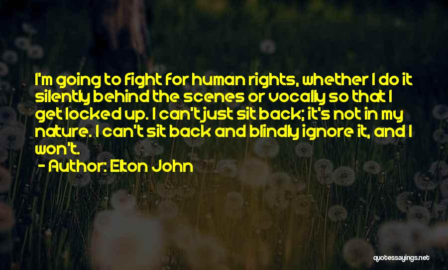 Fighting For Rights Quotes By Elton John