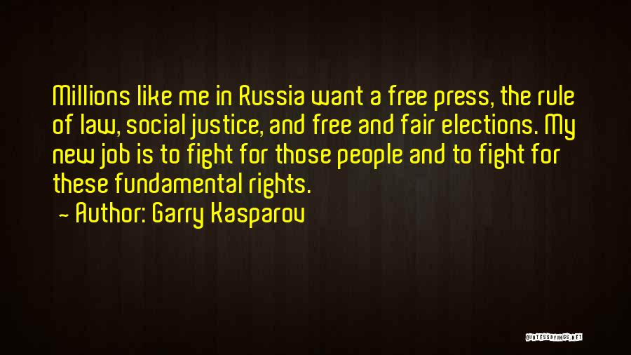 Fighting For Rights Quotes By Garry Kasparov