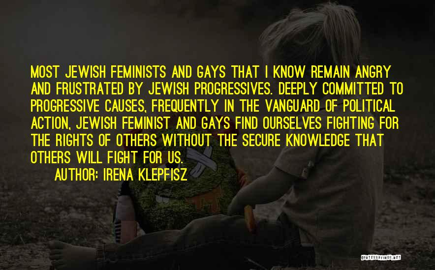 Fighting For Rights Quotes By Irena Klepfisz
