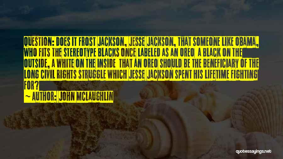 Fighting For Rights Quotes By John McLaughlin
