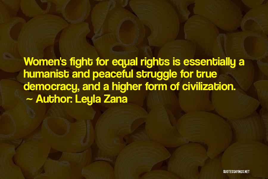 Fighting For Rights Quotes By Leyla Zana
