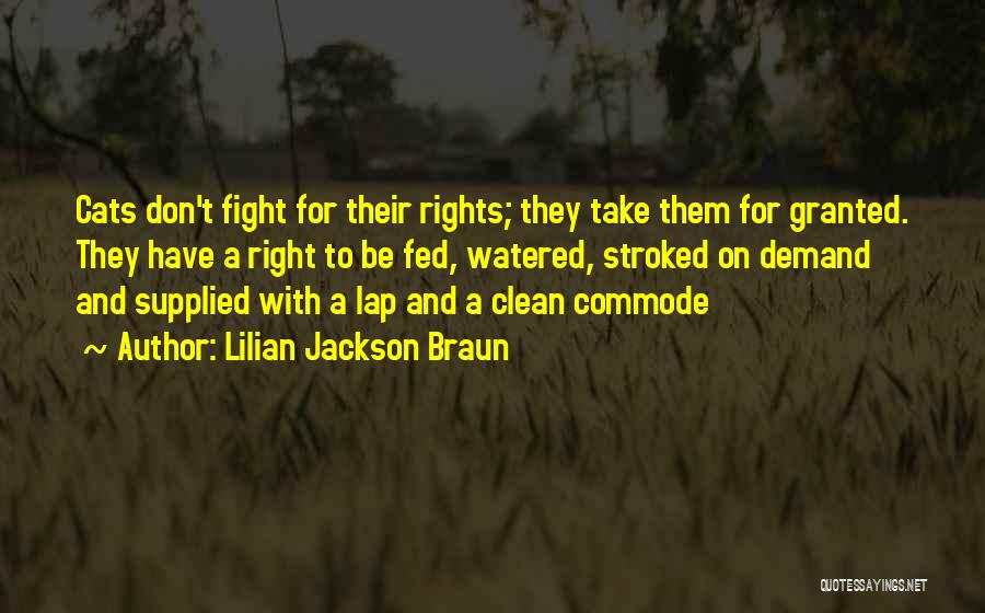 Fighting For Rights Quotes By Lilian Jackson Braun