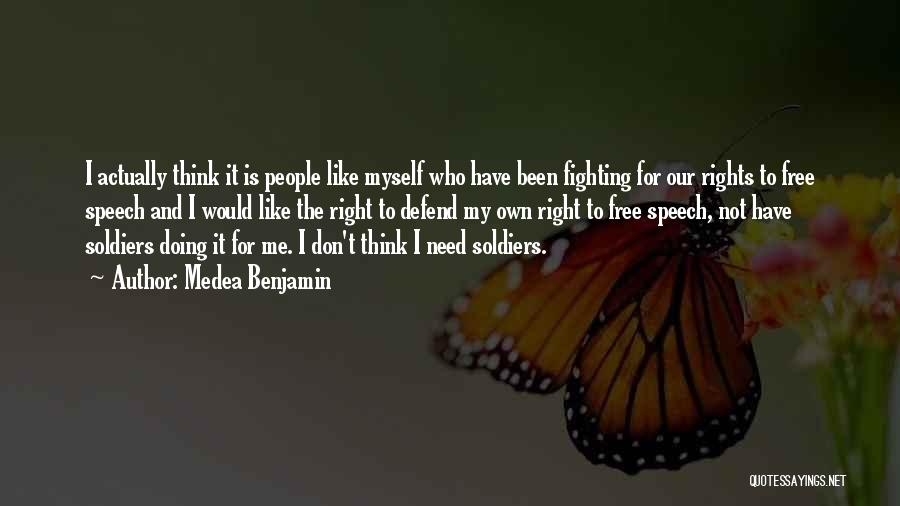 Fighting For Rights Quotes By Medea Benjamin