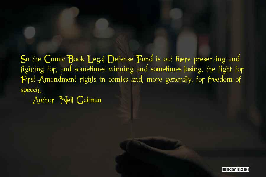 Fighting For Rights Quotes By Neil Gaiman