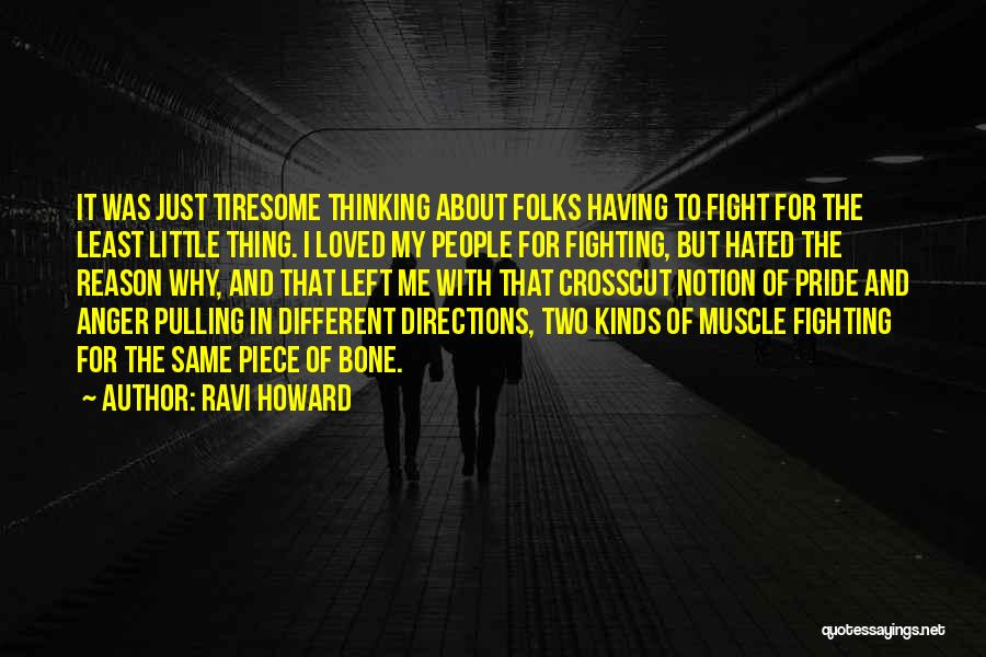 Fighting For Rights Quotes By Ravi Howard