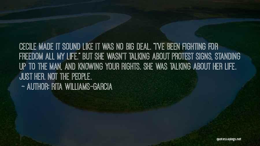 Fighting For Rights Quotes By Rita Williams-Garcia
