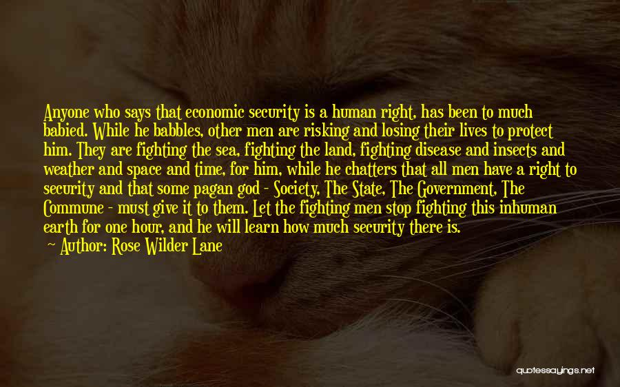 Fighting For Rights Quotes By Rose Wilder Lane