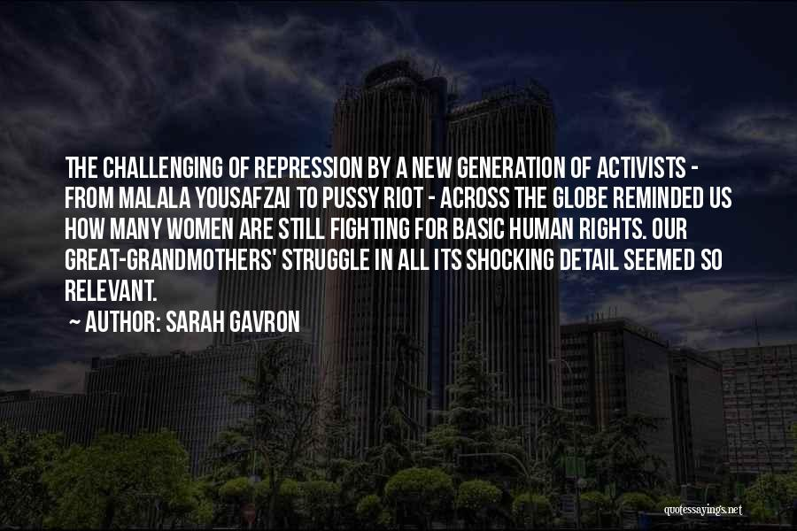 Fighting For Rights Quotes By Sarah Gavron