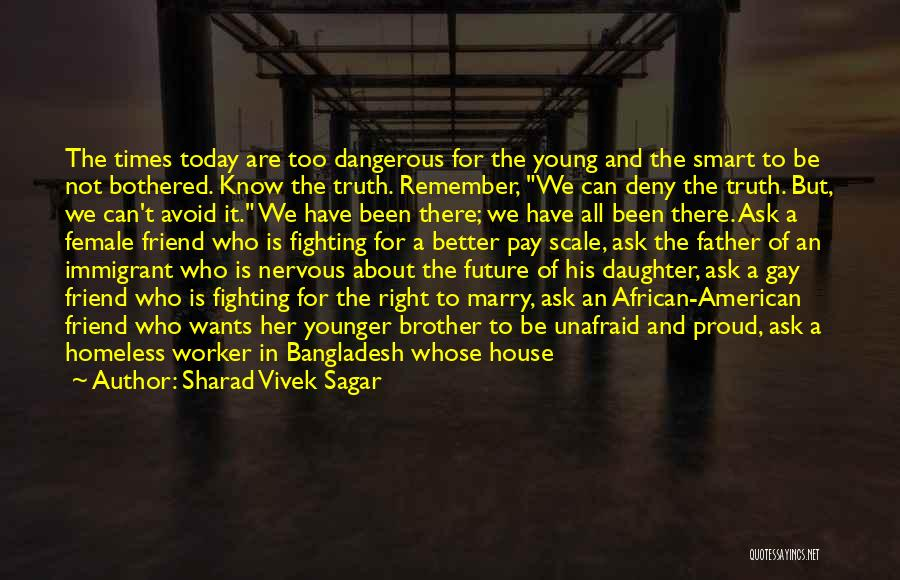 Fighting For Rights Quotes By Sharad Vivek Sagar