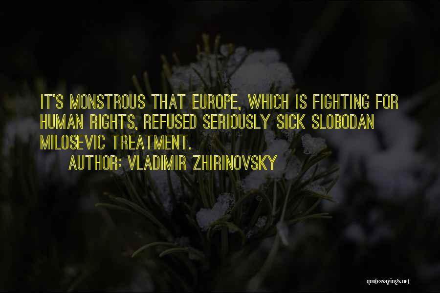 Fighting For Rights Quotes By Vladimir Zhirinovsky