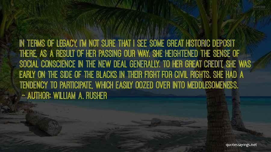 Fighting For Rights Quotes By William A. Rusher
