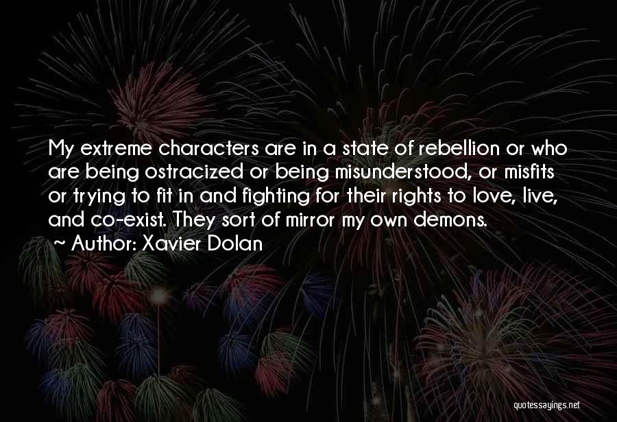 Fighting For Rights Quotes By Xavier Dolan