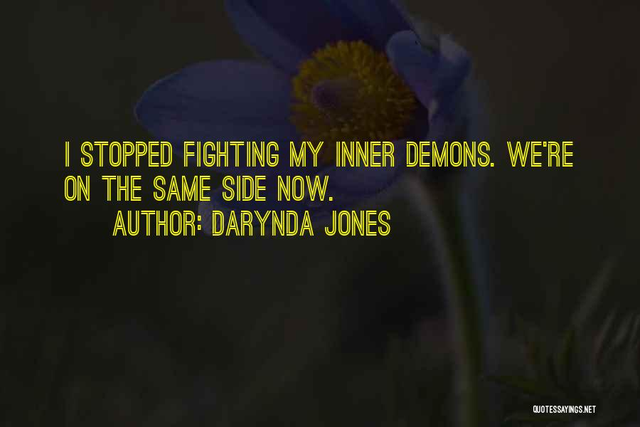 Top 32 Quotes Sayings About Fighting Off Your Demons