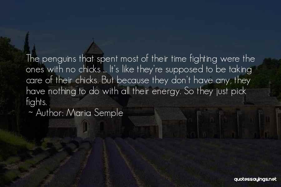 Fights With Parents Quotes By Maria Semple