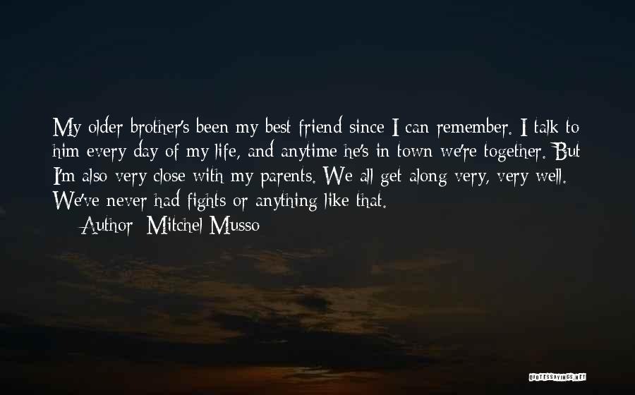 Fights With Parents Quotes By Mitchel Musso