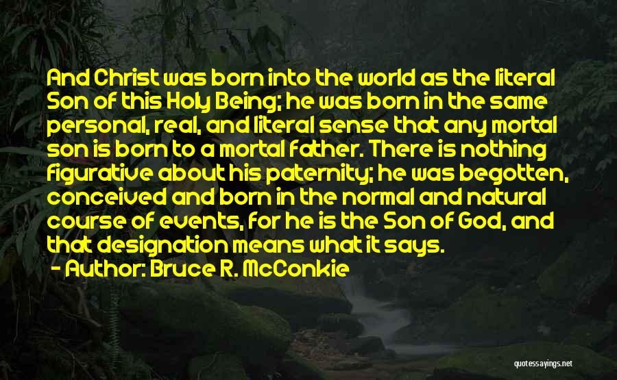 Figurative Quotes By Bruce R. McConkie