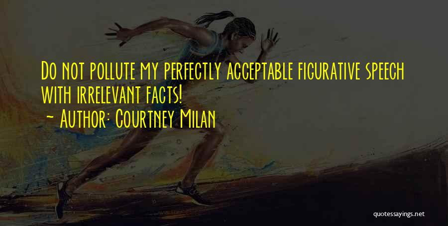 Figurative Quotes By Courtney Milan