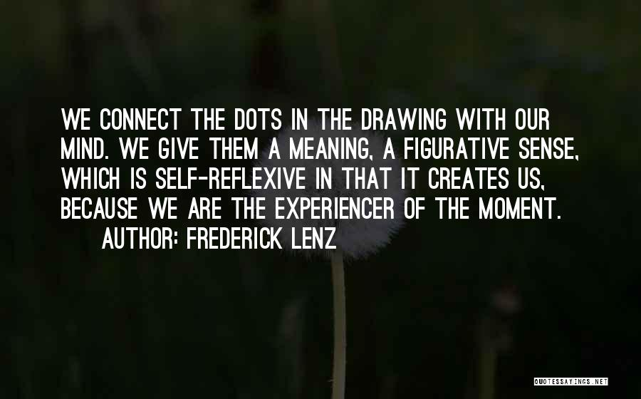Figurative Quotes By Frederick Lenz