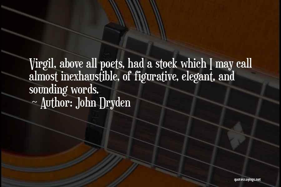 Figurative Quotes By John Dryden
