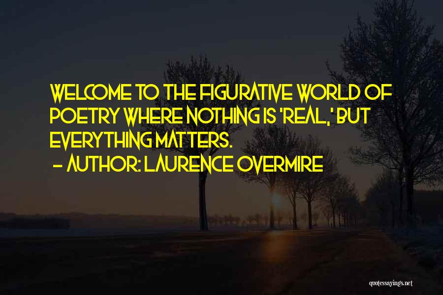 Figurative Quotes By Laurence Overmire