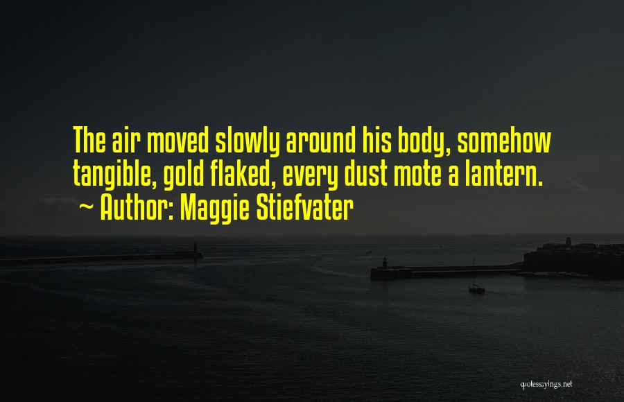Figurative Quotes By Maggie Stiefvater