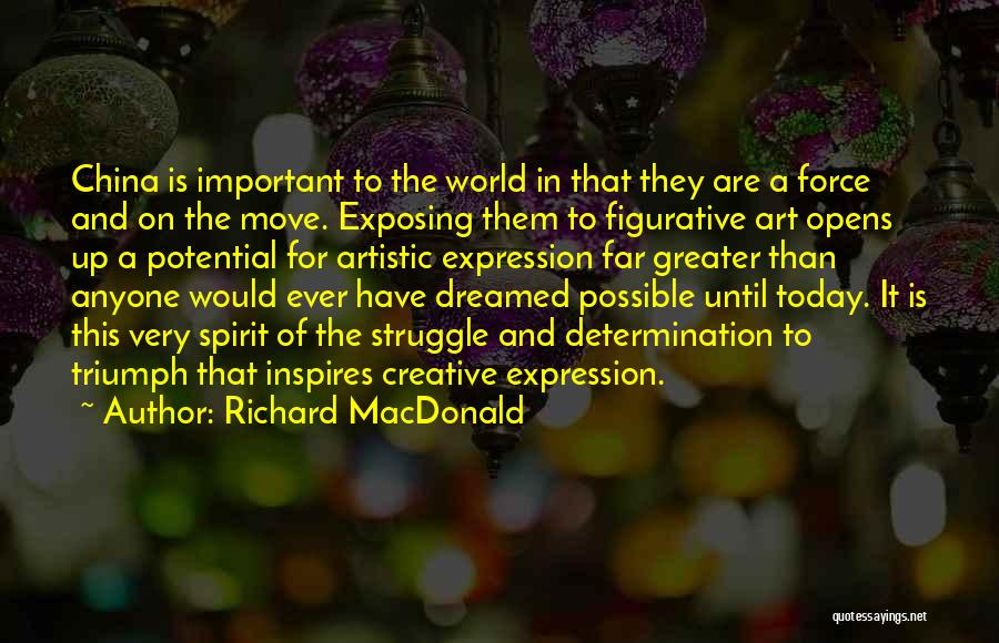Figurative Quotes By Richard MacDonald