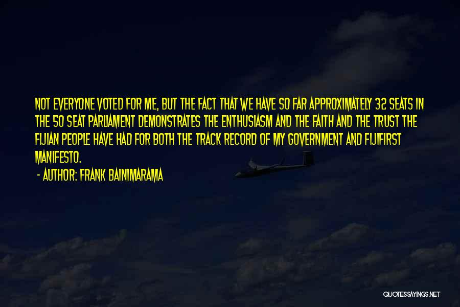 Fijian Quotes By Frank Bainimarama