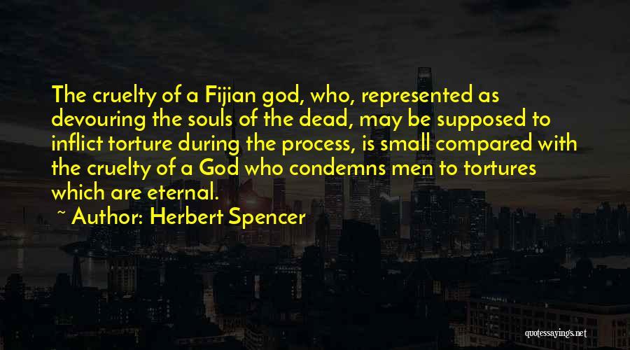 Fijian Quotes By Herbert Spencer