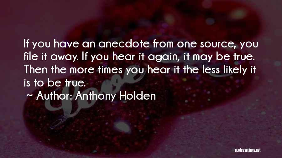 File Quotes By Anthony Holden